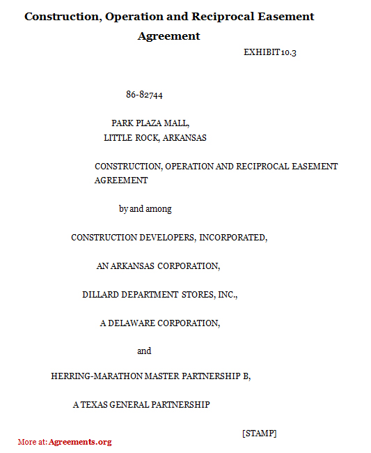 Construction, Operation and Reciprocal Easement Agreement